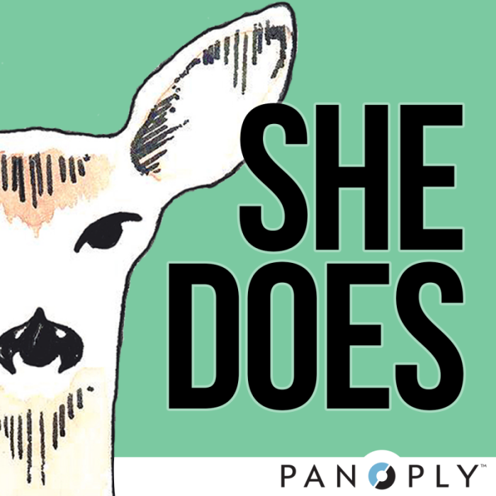 She Does Podcast: Panoply